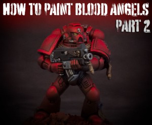 How-to-paint-Blood-Angels-Part-2-Featured