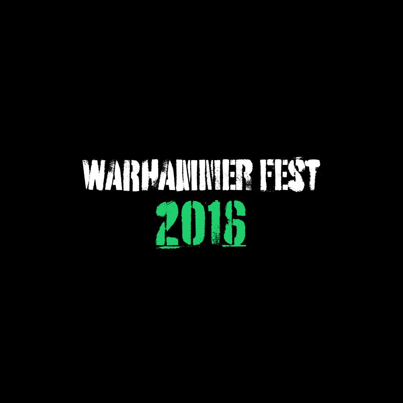 Warhammer Fest 2016