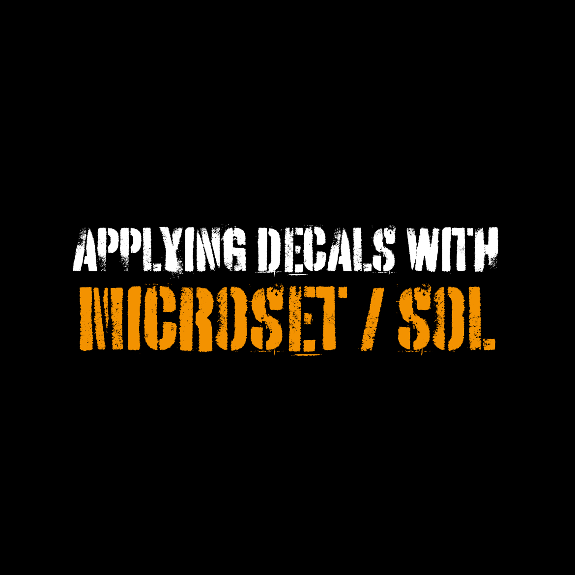 How to apply decals with Microset and Microsol