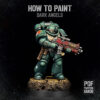 How to Paint Dark Angels