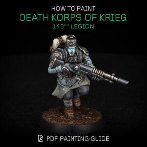 How to paint Death Korps of Krieg 143rd Legion